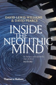 inside-the-neolithic-mind-consciousness-cosmos-and-the-realm-of-the-gods
